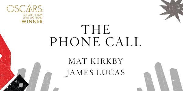 Imagen Promocional de los Premios Oscar a Mejor Cortometraje por The Phone Call.