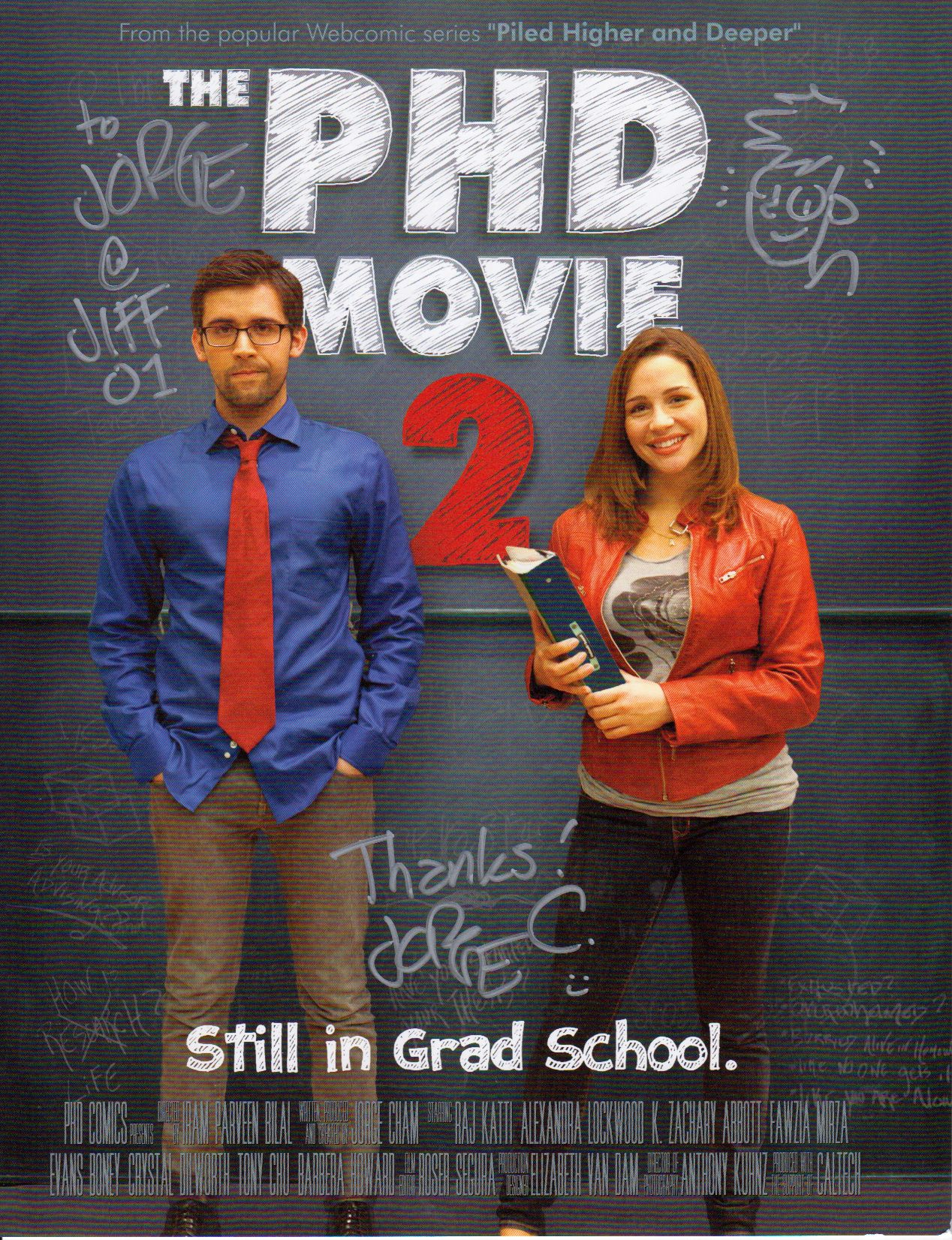 The PHD Movie 2: Still in Grad School