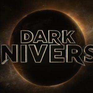 Dark Universe continúa su expansión – ¡tres monstruos más se unen al universo oscuro!