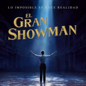 ¿Qué esperar de El Gran Showman?