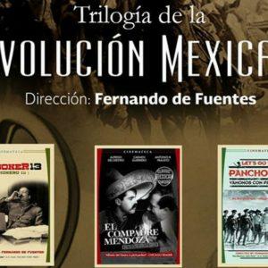 Trilogía de la revolución mexicana de Fernando de Fuentes