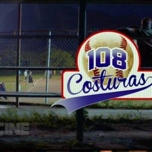 """""""108 costuras"""": La película que hermana a todo el beisbol mexicano"""