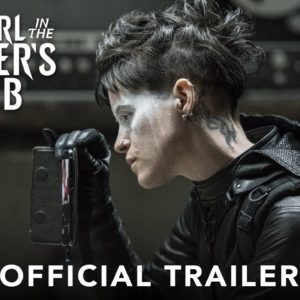 The Girl in the Spider's Web: Claire Foy convence como nueva Lisbeth Salander en primer tráiler
