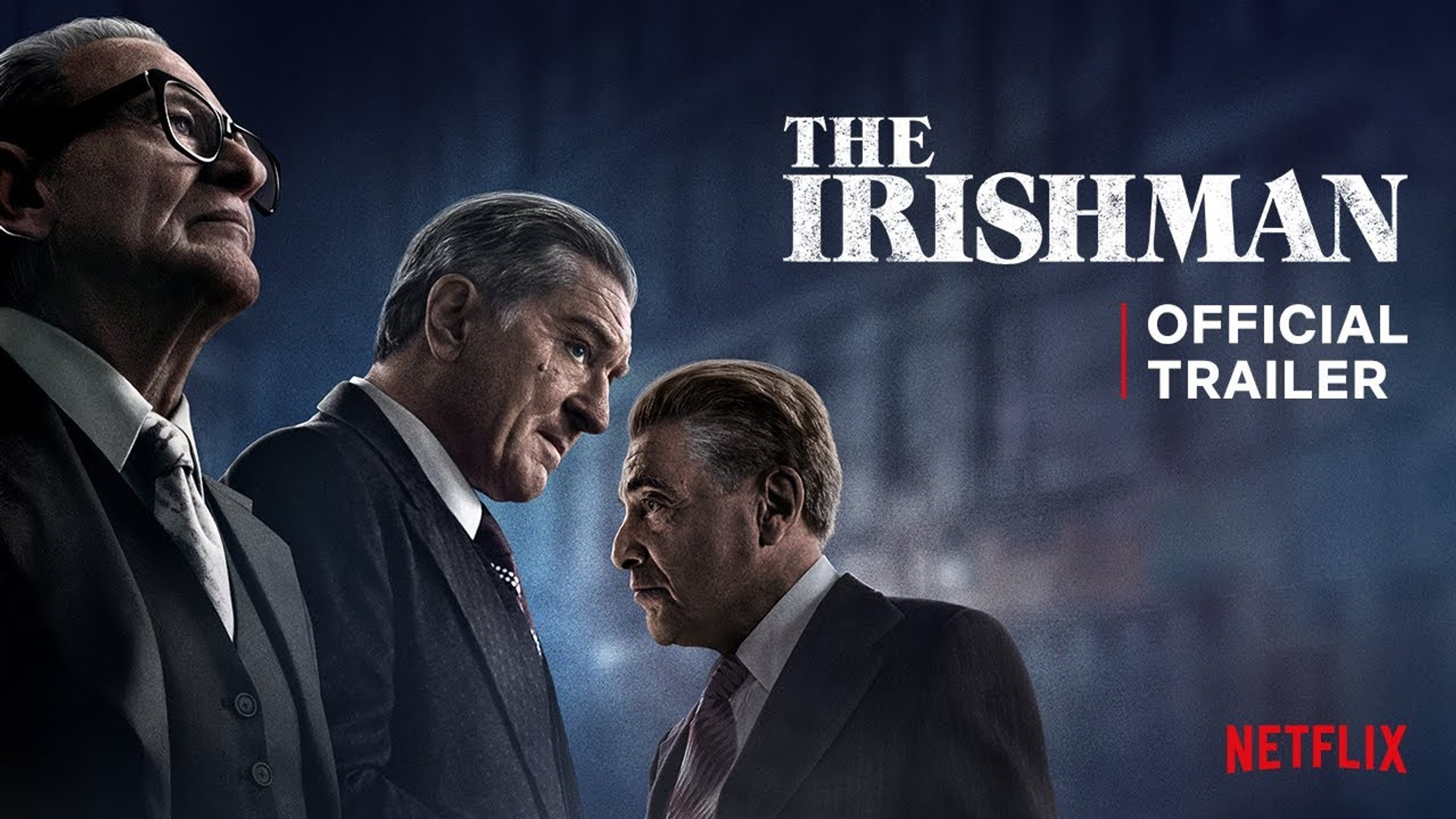 The Irishman de Scorsese libera emocionante primer tráiler oficial