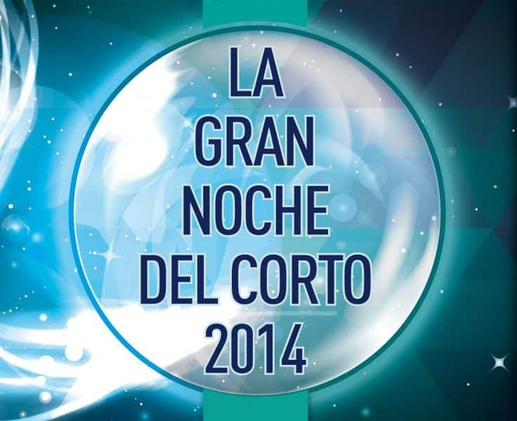 La Gran Noche del Corto 2014