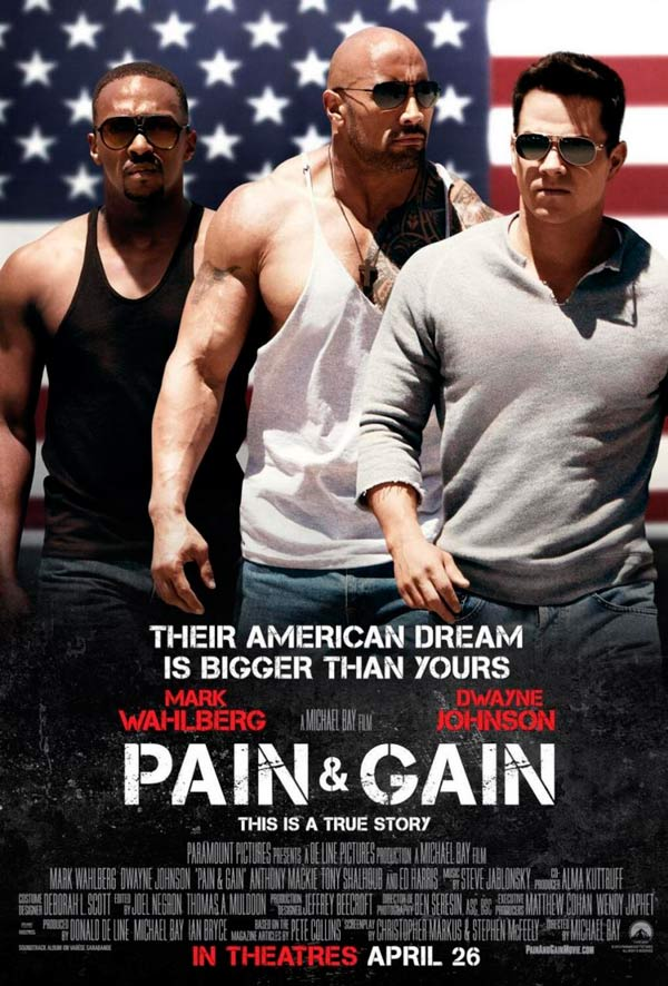 """""""Pain & Gain"""" (Dolor y dinero)"""