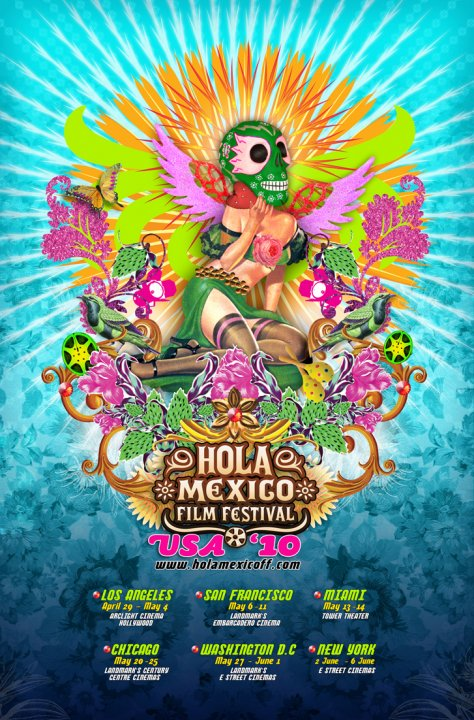 HOLA MEXICO FILM FESTIVAL 2010