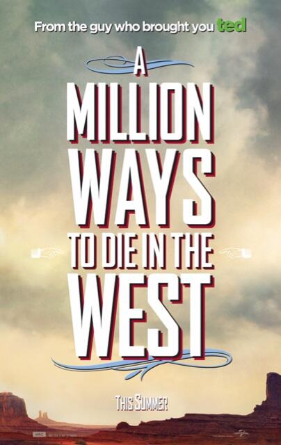 A Million Ways to Die in the West Poster 1