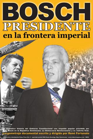Afiche-Bosch-Presidente-en-la-Frontera-Imperial
