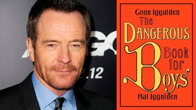 Bryan Cranston, junto a su compañia de desarrollo, Moon Shot Entertainment, llevarán a la TV The Dangerous Book for Boys junto a Sony Pictures TV