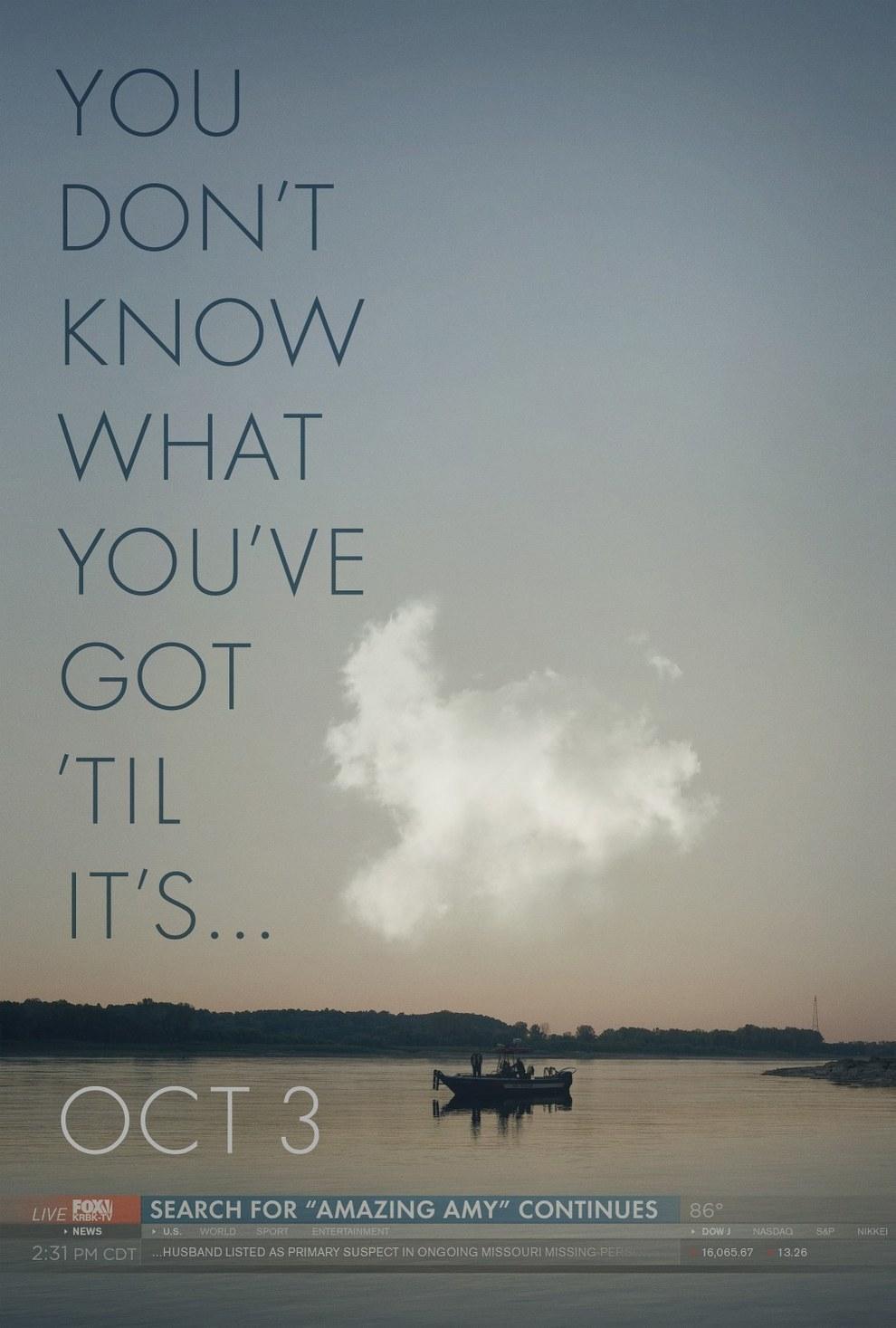 Poster promocional de Gone Girl de David Fincher con Ben Affleck. Gone Girl es dirigida por David Fincher. Basado en la novela de Gillian Flynn y adaptada por ella. Estelarizada por Ben Affleck, Rosamund Pike, Scoot McNairy, Neil Patrick Harris, Casey Wilson y Tyler Perry.