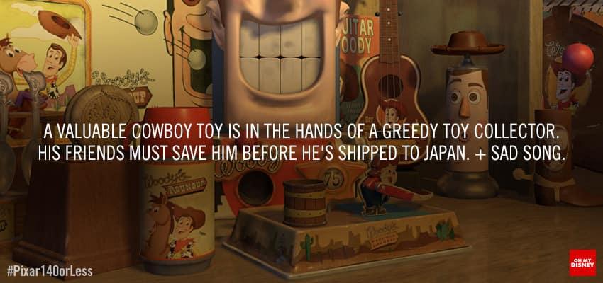 """""""Un valioso vaquero está en manos de un tacaño coleccionista de juguetes. Sus amigos deben salvarlo antes de que sea enviado a Japón."""" Pixar y Disney Blog nos presentan el resumen de cada una de las cintas de Pixar en 140 caracteres o menos. Disney Pixar por medio de D23 ha anunciado que llegará Toy Story 4, esto el próximo 16 de Junio de 2017, dirigida como en su primera entrega por John Lasseter."""