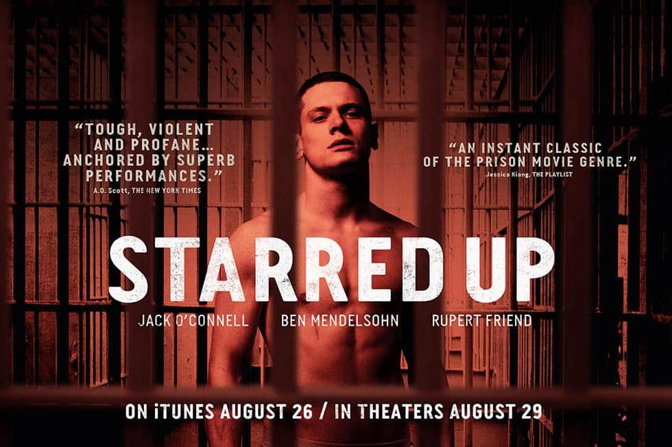 Starred Up / David Mackenzie