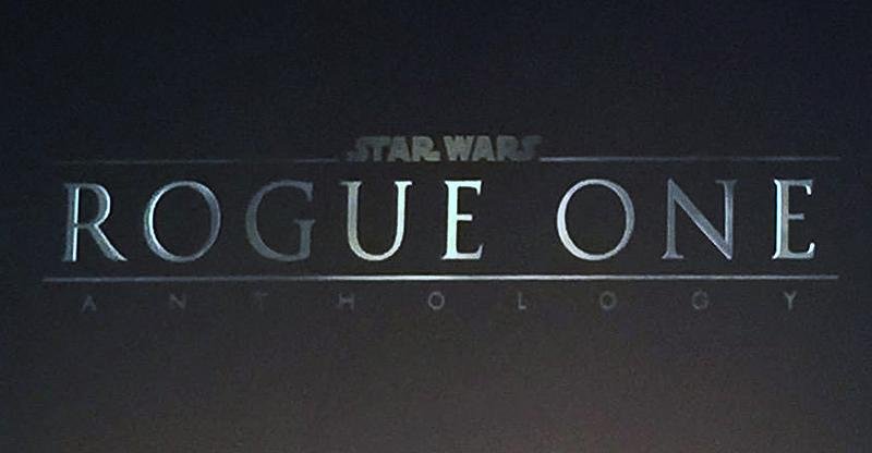 Star Wars Anthology Rogue One