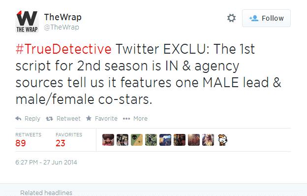 Tweet de The Wrap relacionado a la filtración del guión sobre la segunda temporada de True Detective de Nic Pizzolato y HBO.