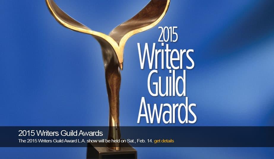 Imagen promocional de los WGA Awards, Writer Guild Awards 2015. Los WGA Writers Guild Awards anunciaron a los ganadores de este 2015 a lo mejor de guiones para Cine, TV, Radio y videojuegos.