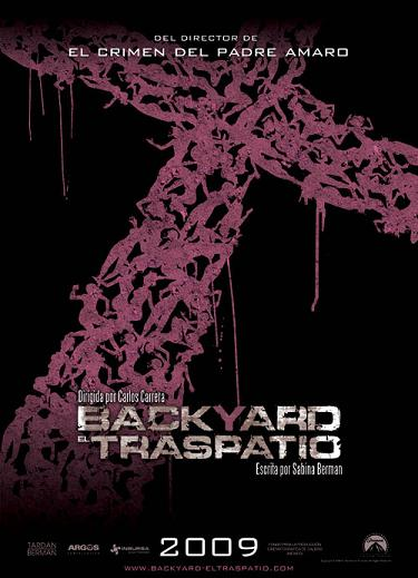 Backyard. El Traspatio