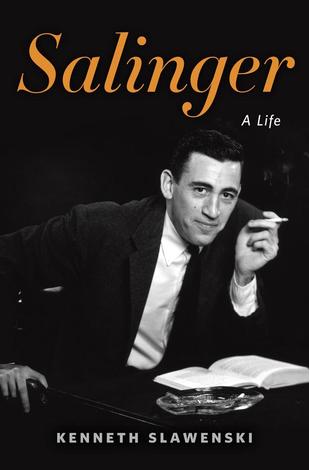 """""""J.D. Salinger: A Life"""""""