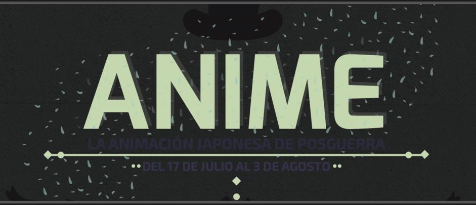 Anime, la animación japonesa de posguerra