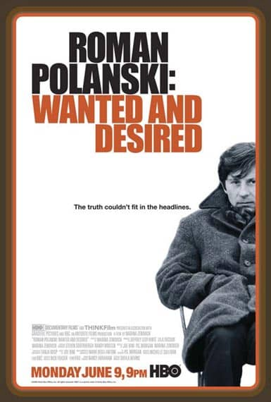 Roman Polanski. Wanted and desired