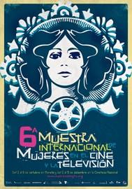 6ta. Muestra Internacional de Mujeres en el Cine y la Televisión