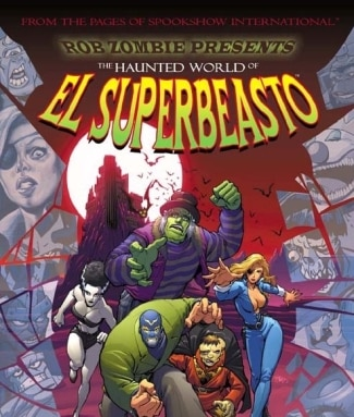 The Haunted World of El Super Beasto